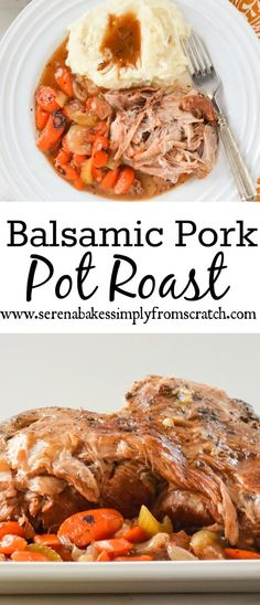 Balsamic Pork Pot Roast an easy to make comfort food favorite! The meat just melts in your mouth!