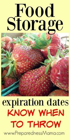 Food storage expiration dates can be tricky. Do you know when to throw?   PreparednessMama