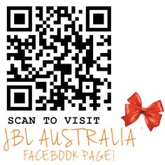Scan our QR code or click the image to visit our Facebook page at www.facebook.com/JBLAustralia