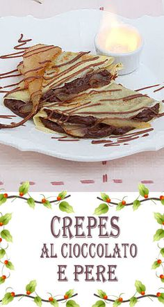 Ravioli dolci al forno FRITTELLE Ravioli dolci al forno Crepes al cioccolato e pere