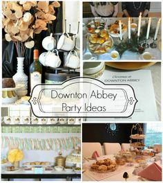 Downton Abbey Party Ideas #DowntonAbbey #PartyPlanning