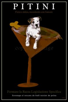 A pit bull, a cocktail, and the words are in Italian?  Made for me?  I think soooo!