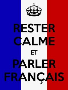 French Language, Keep Calm, Paris, Image, French Alphabet, Golden Rules, Couple Things, Learn German, Stay Calm