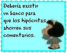 mafalda y la hipocres& - Bing images Words Quotes, Me Quotes, Qoutes, Funny Quotes, Sayings, Mafalda Quotes, The Ugly Truth, Pinterest Memes, Little Bit