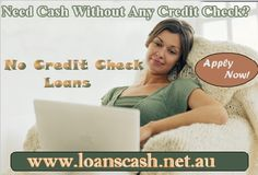 No Credit Check Loans provides money straight away in your account without wasting time on paperwork or credit check. These loans are available in 100% hassle free manner. Bad credit status is not a difficulty during apply. These are simple to apply online and easy to get.