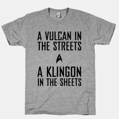 A Vulcan In the Streets | T-Shirts, Tank Tops, Sweatshirts and Hoodies | HUMAN
