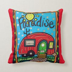 Perfect for the Camper! Throw Pillow