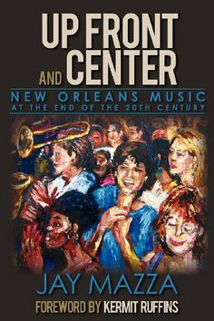 My Early Boomer days in New Orleans chronicled in fellow Tulanian's Up Front and Center: New Orleans Music at the End of the 20th Century by Jay Mazza,http://www.amazon.com/dp/0615592678/ref=cm_sw_r_pi_dp_pBwwtb0T49P86R38