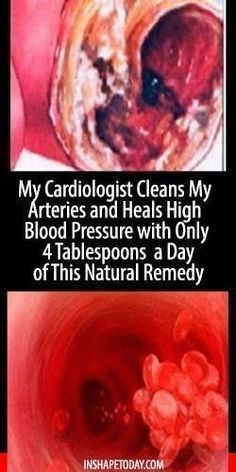 My Cardiologist Cleans My Arteries and Heals High Blood Pressure with Only 4 Tablespoons a Day of This Natural Remedy - InShapeToday #BloodPressureHerbs