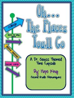 """from Hope King """"Second Grade Shenanigans"""" """" on TPT  This time capsule activity is the perfect addition to any Dr. Seuss unit or is also very appropriate for end of the year fun! In fact, fit it in wh..."""