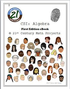 21st Century Math Projects -- Middle & High School Real World Math: CSI: Algebra Second Edition Now LIVE