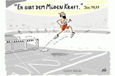 """Er gibt dem #Müden #Kraft, und #Stärke genug dem #Unvermögenden."" #Jesaja 40,29 #glaubensimpulse Christian Comics, Sorting, Verses, Up, Prayers, Religion, Bible, Faith, Animation"