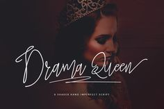 @newkoko2020 Drama Queen Script by Dirtyline Studio on @creativemarket #feminine