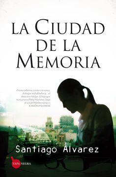 LA CIUDAD DE LA MEMORIA