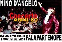 Nino D'Angelo - Concerto Anni '80 NAPOLI 1 NOVEMBRE 2014 Teatro PALAPARTENOPE - LE NEWS DI RADIO CAMPANIA - RADIO CAMPANIA - LA RADIO DI NAP...