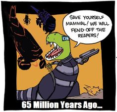 Mass Effect explains the dinosaurs. I love this so.