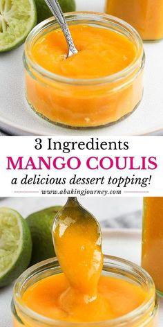 Mango Desserts, Delicious Desserts, Coulis Recipe, Curd Recipe, Mango Cake Filling Recipe, Mango Butter Recipe, Raspberry Cake Filling, Mango Curd, Gastronomia