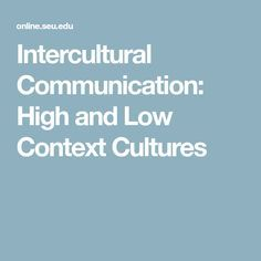 Understanding whether international colleagues or employees come from high or low context cultures can help a person working internationally adapt. Intercultural Communication, Culture, Smile, Cross Cultural Communication, Laughing