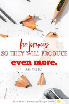 The Pencil: a #devotional for writers based on John 15:2 with Word Wise at Nonprofit Copywriter #WritingTips #TheWritingLife Easy Writing, Start Writing, Writing Tips, Words For Writers, Biblical Inspiration, Copywriter, Word Pictures, Strategic Planning, Best Inspirational Quotes