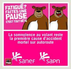 """Accidentologie et autoroute : """"Fatigué ? Faites une pause... c'est tout bête !  Le Groupe SANEF lance une campagne de sensibilisation"""