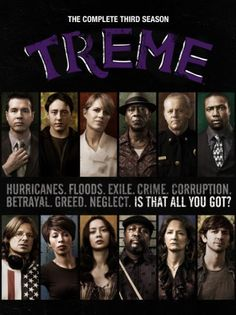 Treme (HBO TV Series) - Life after Hurricane Katrina as the residents of New Orleans try to rebuild their lives, their homes and their unique culture in the aftermath of one of the worst natural disasters in the USA.  Recommended by Violet Hoarder (Gustav and Gayle).