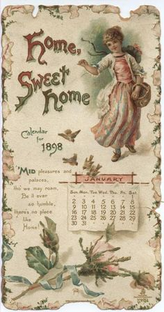 HOME SWEET HOME CALENDAR FOR 1898