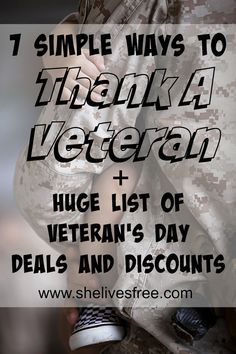 Seven Simple Ways to Thank A Veteran + Huge List of Veteran's Day Deals and Discounts!