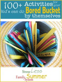 Bored Bucket ideas kids can do by themselves