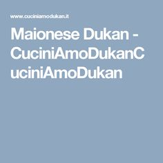 Maionese Dukan - CuciniAmoDukanCuciniAmoDukan