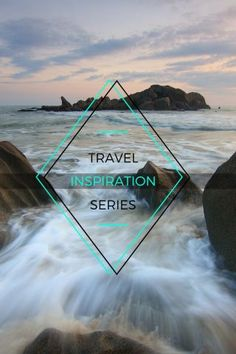 Travel Inspiration Series Part XV. Find out what motivates bloggers to start travelling.