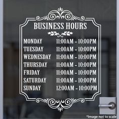 Custom Business Hour Decal | Stickertitans.com | Custom Business / Office / Shop / Salon / Restaurant Open Hour Vinyl Decal | Our Vinyl Signs are made from Oracal 651 | 470-585-2229