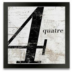 Found it at Wayfair - French Number 4 Wall Art