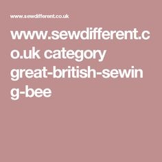 www.sewdifferent.co.uk category great-british-sewing-bee