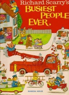 Richard Scarry's Busiest People Ever by Richard Scarry http://www.amazon.com/dp/0394832930/ref=cm_sw_r_pi_dp_sXm-vb0S27S3M