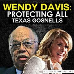 Wendy Davis: Protecting all Texas Gosnells #stand4life