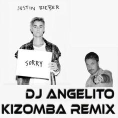 Justin Bieber  Sorry (remix kizomba dj Angelito)
