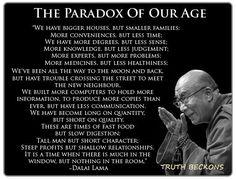 The Paradox of our Age - Dalai Lama
