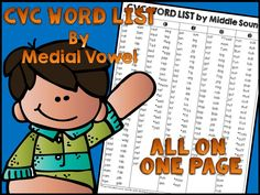 *FREE** CVC Word List by Medial Vowel Comprehensive list of CVC words Plus CVCC word with double consonants at the end i.e. well, sell, fill.