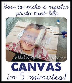 How to make your regular photos look like CANVAS in 5 minutes!