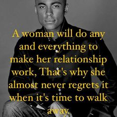 Exactly and the one she does regret is the one she didn't do everything to make it work!
