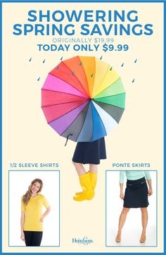 Whether it's rainy or sunny outside, springtime is for vibrant colors, and your wardrobe shouldn't be any different!   Today only, MAY 17th, select 1/2 Sleeve Shirts and Ponte Skirts are $9.99 each (Originally $19.99). Buy these today, before this Spring Shower Sale ends.  http://heirloomclothing.com/collections/showering-spring-savings