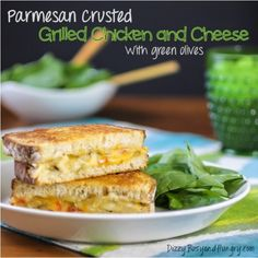 *Parmesan Crusted Grilled Chicken and Cheese - Upgrade your grilled cheese sandwich with parmesan crusted bread stuffed with chicken, cheese, and green olives!