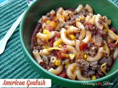 Mommy's Kitchen - Home Cooking & Family Friendly Recipes: Bobby's Favorite Goulash {American Goulash}
