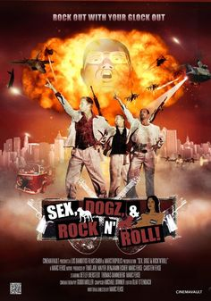 Sex, Dogz and Rock n Roll 2011 Rock N Roll, Internet Movies, Top Movies, Movie Posters, Rock Roll, Film Poster, Billboard, Film Posters