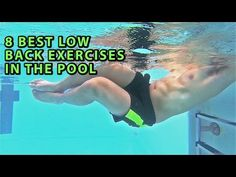 ▶ 8 LOW BACK/INJURY EXERCISES IN THE POOL/HYDROTHERAPY - YouTube