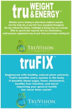 Get healthy and lose weight...check out all of our natural products at www.tammyfranklin.truvisionhealth.com ID# 25484