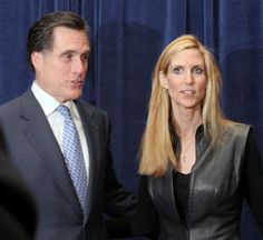 Ann Coulter & Mitt Romney.  Two of a kind.  Coulter says women should not be allowed to vote.  Mittenmouth loves that mean streak.