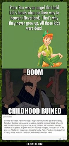 Peter Pan Was A Magical Creature Who Led Children #haha #funny