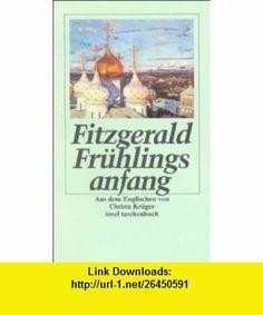 Fr�hlingsanfang (9783458333937) Penelope Fitzgerald , ISBN-10: 3458333932  , ISBN-13: 978-3458333937 ,  , tutorials , pdf , ebook , torrent , downloads , rapidshare , filesonic , hotfile , megaupload , fileserve