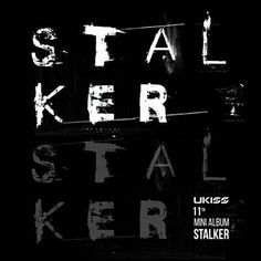 Stalker (Inst.) - 유키스 (U-KISS)